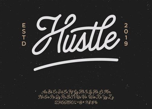 Hustle. Lettering print on sticker or clothes. Script font. Vector illustration.