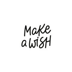 Make a wish calligraphy quote lettering