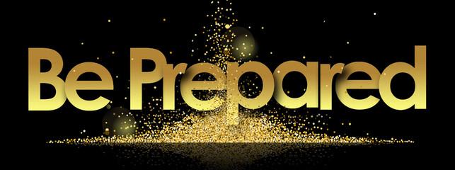 be Prepared in golden stars background