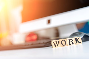 Words Work Text made of Wood on the Desk in Office.