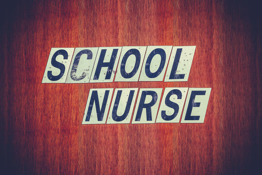 Grungy School Nurse Sign