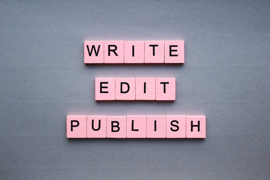 Write edit publish. The inscription on a silver background. Motivational poster.