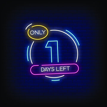 One Days left Neon Signs Style Text Vector