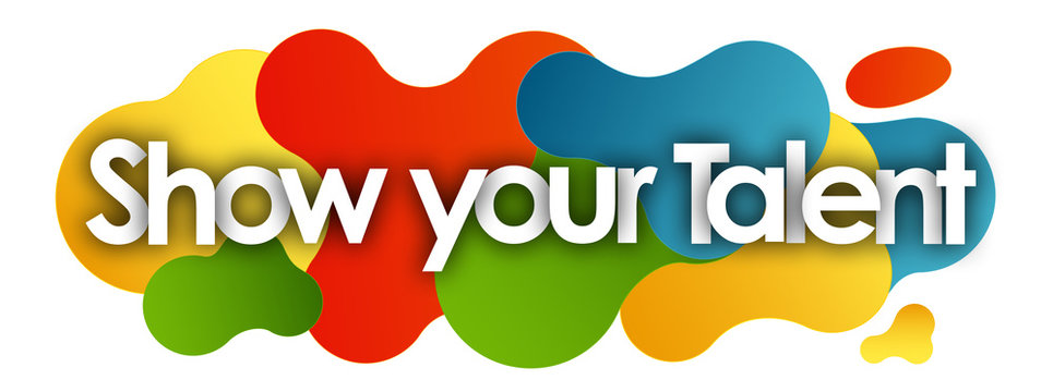 Show your Talent in color bubble background