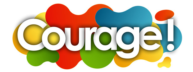 courage in color bubble background