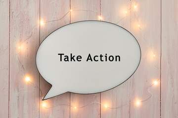 Take Action On Speech Bubble with Fairy Lights