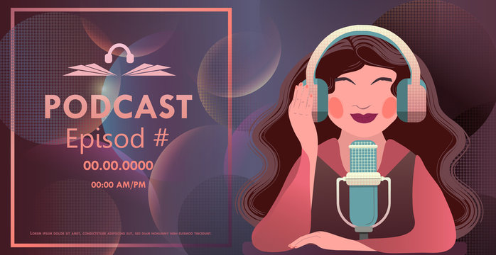 Vector illustration with podcast concept on dark background, female podcast, broadcasting, radio, online webinar, training. Young woman talks to audience, hosts podcast.