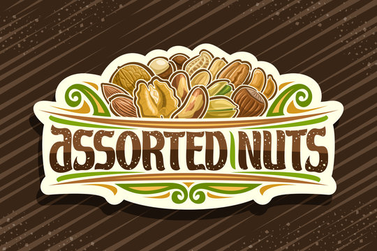 Vector logo for Assorted Nuts, decorative cut paper sign with illustration of pile raw different nuts and flourishes, design signage with original typeface for words assorted nuts on brown background.