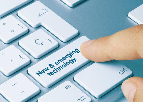 New & emerging technology