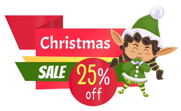 Christmas sale in shops, designed caption on label. Best offer, up to 25 percent off price. Elf girl in green costume advertising clearance for people. Vector illustration of promotion in flat style