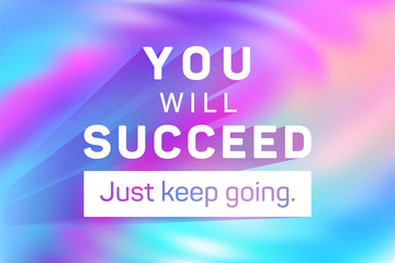 Poster Positive Typography You will succeed just keep going poster.