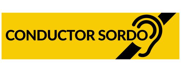 Conductor Sordo (Letrero)