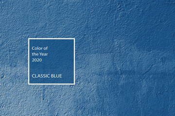 Classic blue color trend concept. Wall texture background