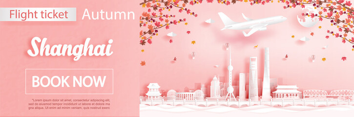 Fototapete - Flight and ticket advertising template with travel to Shanghai, China in autumn season deal with falling maple leaves and famous landmarks in paper cut style vector illustration