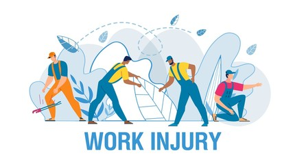 Medical Work Injury Flat Poster with Cartoon Man Workers Characters in Uniform Suffering from Different Kinds of Pain. Fracture, Sprain, Torsion Deformity, Amputation, Wound. Vector Illustration