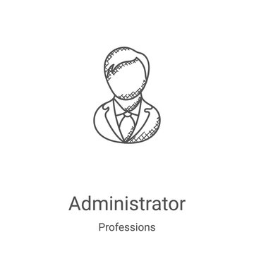 administrator icon vector from professions collection. Thin line administrator outline icon vector illustration. Linear symbol for use on web and mobile apps, logo, print media