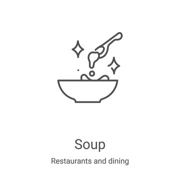 soup icon vector from restaurants and dining collection. Thin line soup outline icon vector illustration. Linear symbol for use on web and mobile apps, logo, print media