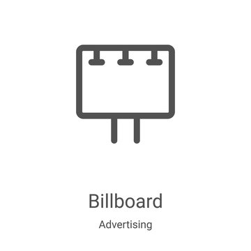 billboard icon vector from advertising collection. Thin line billboard outline icon vector illustration. Linear symbol for use on web and mobile apps, logo, print media