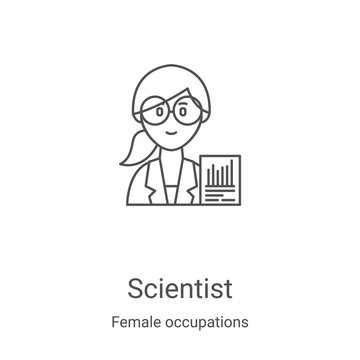 scientist icon vector from female occupations collection. Thin line scientist outline icon vector illustration. Linear symbol for use on web and mobile apps, logo, print media