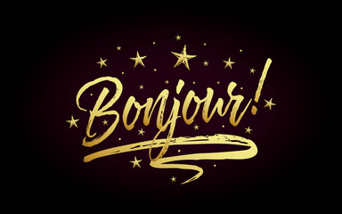 Bonjour card, banner. Beautiful greeting poster with calligraphy gold text word ribbon star. Hand drawn design elements. Handwritten modern brush lettering on black background isolated vector