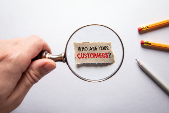Who Are Your Customers. Market research, survey, social media and marketing concept