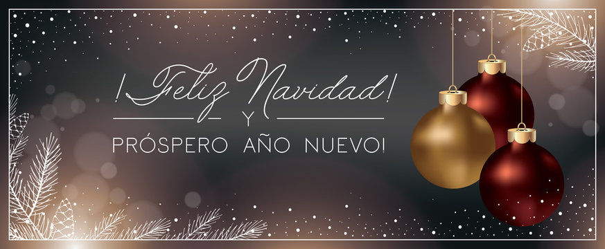 Christmas Background with Xmas Balls decoration and Elegant Greeting Text of Winter Holidays on Spanish. Spanish Colors Christmas Banner. Feliz Navidad