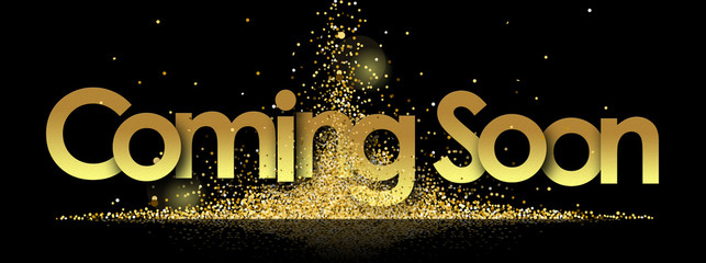 coming soon in golden stars and black background