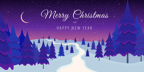 Merry Christmas and Happy New Year banner. Winter season landscape with wood, Christmas trees, snowy hills, night sky, moon and stars. Vector panoramic illustration in flat style. Greeting card
