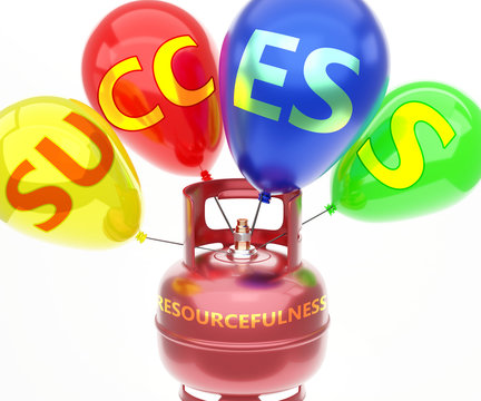 Resourcefulness and success - pictured as word Resourcefulness on a fuel tank and balloons, to symbolize that Resourcefulness achieve success and happiness, 3d illustration