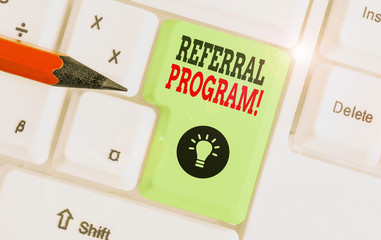 Text sign showing Referral Program. Business photo showcasing internal recruitment method employed by organizations