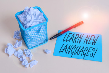 Handwriting text writing Learn New Languages. Conceptual photo developing ability to communicate in...