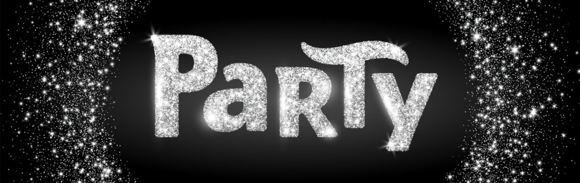 Party word, glitter banner with typography. Sparkles on black background, silver vector dust.
