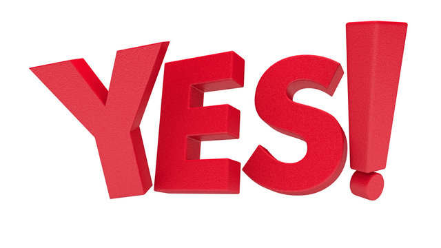 Red 3d YES text with exclamation mark on white