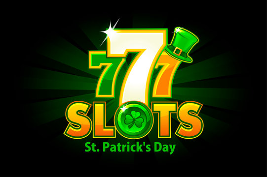 Casino slot 777 for St. Patrick's Day on a green background.