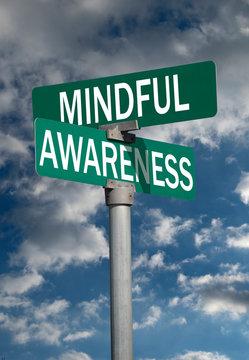 Mindful awareness sign