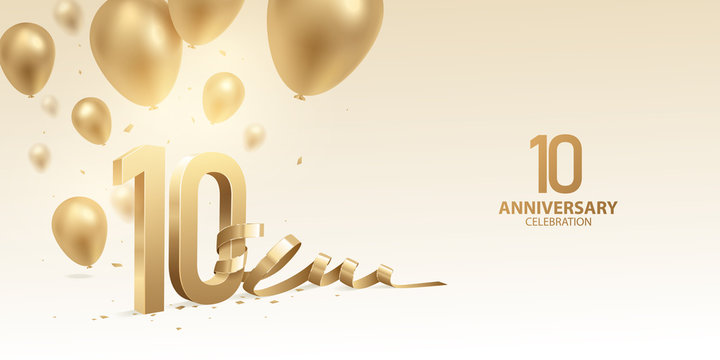 10th Anniversary celebration background. 3D Golden numbers with bent ribbon, confetti and balloons.