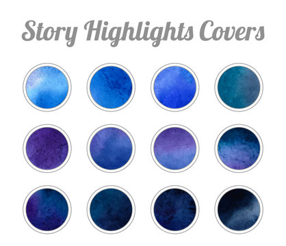 Set of Story Highlights Covers Icons. Colorful watercolor background. Blue and purple bright colors. Bundle of templates for social media and blog.