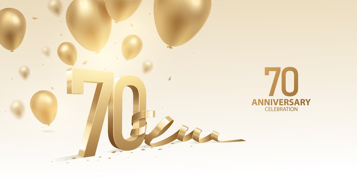 70th Anniversary celebration background. 3D Golden numbers with bent ribbon, confetti and balloons.
