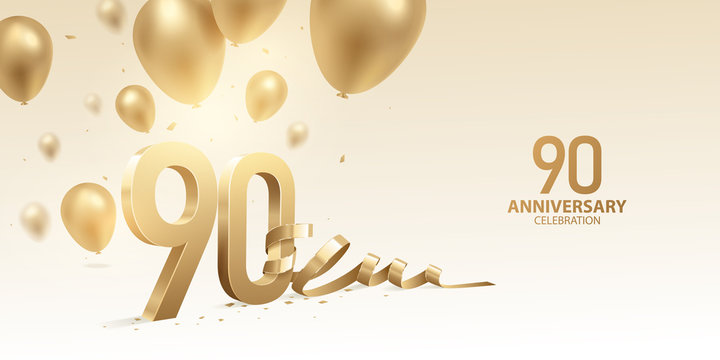90th Anniversary celebration background. 3D Golden numbers with bent ribbon, confetti and balloons.