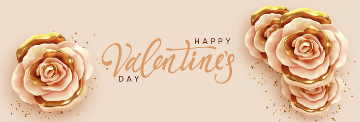 Happy Valentine's Day. Romantic design with Flower rose beige and gold buds with white frame, handwritten calligraphic text lettering. Background border Roses 3d. Greeting card, banner, poster. Wall mural
