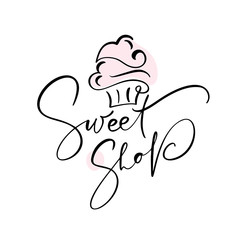 Sweet shop vector calligraphic text with logo. Sweet cupcake with cream, vintage dessert emblem template design element. Candy bar birthday or wedding invitation