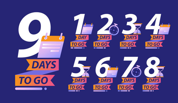 Days to go or calendar countdown concept with a set of 9 numbers with clocks or calendars and text Days To Go below for a special event, vector illustration