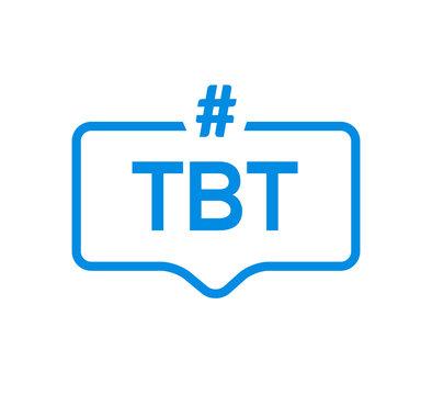 Tbt hashtag thursdat throwback symbol message illustration chat