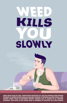 Weed kills you slowly poster vector template. Cannabis addiction prevention. Brochure, cover, booklet page concept design with flat illustrations. Advertising flyer, leaflet, banner layout idea