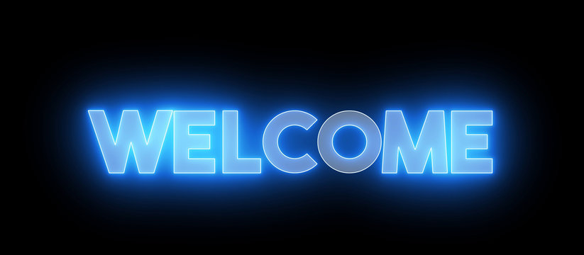 """Neon, glowing shiny text of """"WELCOME"""". Greeting word, decorative text."""