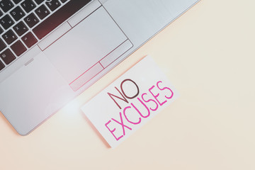 Word writing text No Excuses. Business photo showcasing should not happen or expressing disapproval that it has happened Slim trendy silver open laptop square sticky notepad colored background