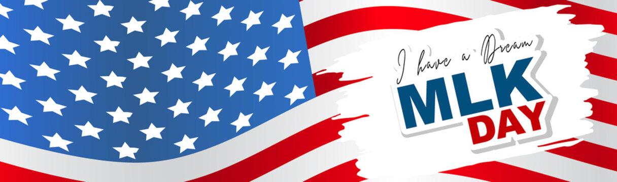 Martin Luther King day banner or website header. American flag design. I have a dream. Vector illustration.