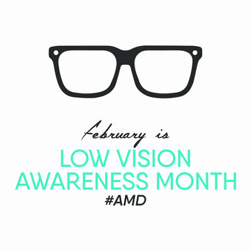 Vector illustration on the theme of AMD / Low Vision Awareness Month of February.