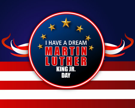 Martin Luther King Day vector illustration, I have a dream quote with USA flag waving.