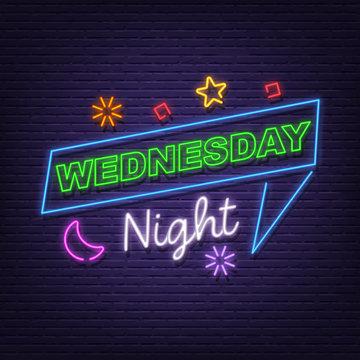 wednesday night neon signboard